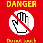 DANGER Do not touch 英語の注意書きテンプレート