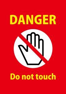 DANGER Do not touch 英語の注意貼り紙テンプレート
