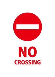 横断禁止を意味する英語の注意貼り紙テンプレート