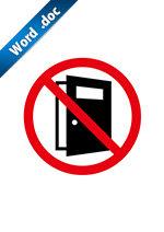 開放厳禁標識アイコンの貼り紙ワードテンプレート