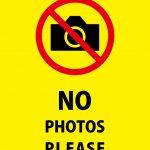 NO PHOTOS PLEASE 英語の注意貼り紙テンプレート