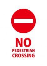 歩行者の横断禁止を意味する英語の注意貼り紙テンプレート