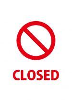 締め切りや閉店を表す注意喚起貼り紙